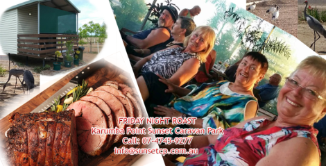 Friday Night Roast Karumba Point Sunset Caravan Park Accommodation 22-05-2017