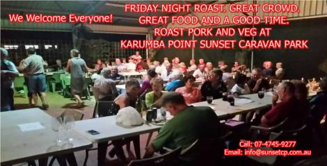 We Welcome Everyone. Friday Night Roast At Karumba Point Sunset Caravan Park